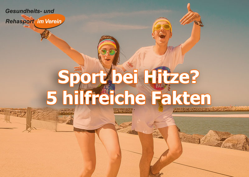 5 Fakten für Sport bei Hitze - rehasport-online.de Tipps