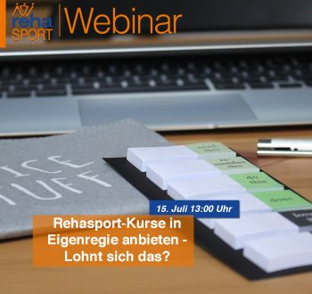 Webinar für freiberufliche/selbständige Kursleiter*innen: Rehasport-Kurse in Eigenregie anbieten